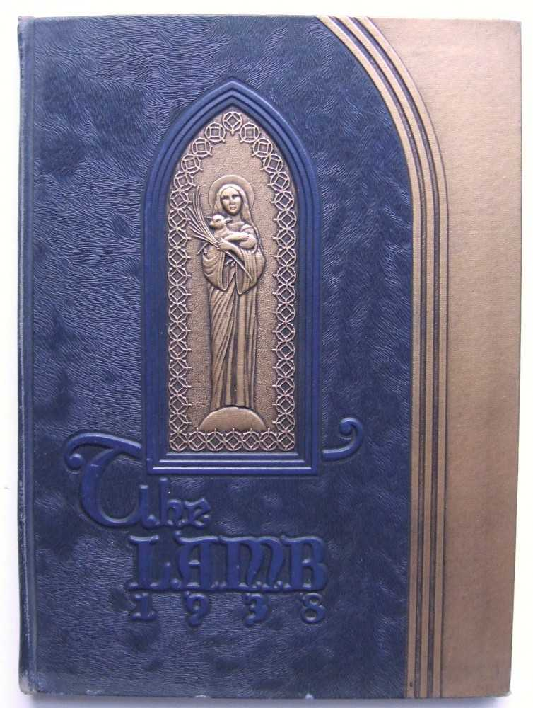 Image for The Lamb: 1938 Saint Agnes Academic School Yearbook, Rockville Centre, Long Island, New York