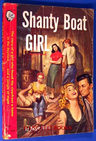 Image for Shanty Boat Girl (prev. pubbed as Sin Preferred)