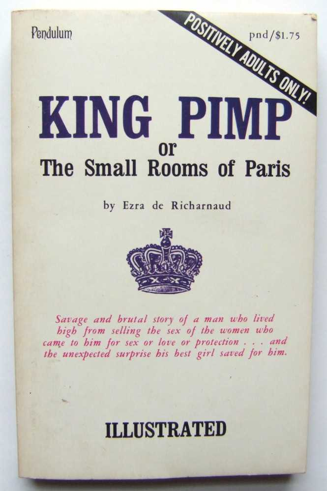 Image for King Pimp; or The Small Rooms of Paris