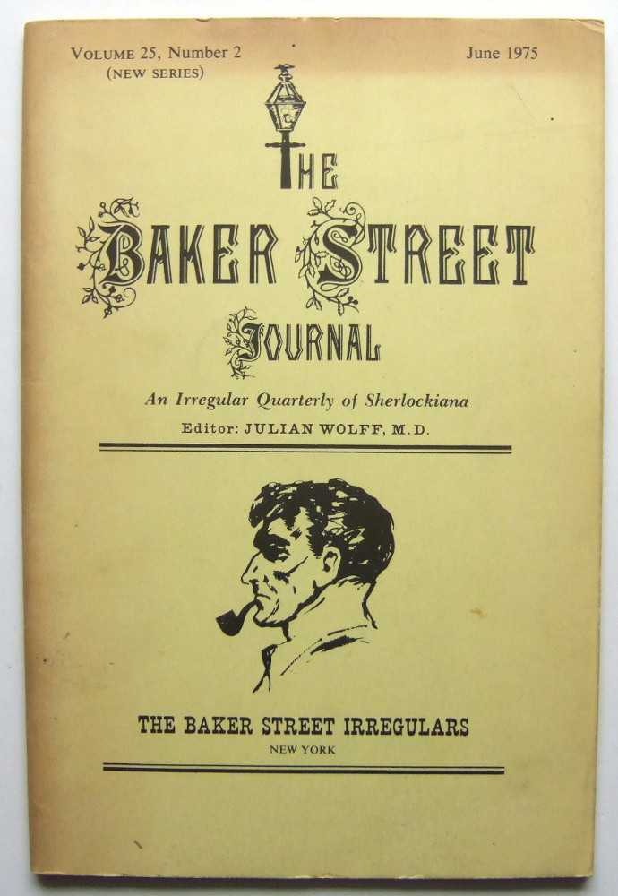Image for The Baker Street Journal: An Irregular Quarterly of Sherlockiana (June, 1975, New Series, Volume 25, Number 2)
