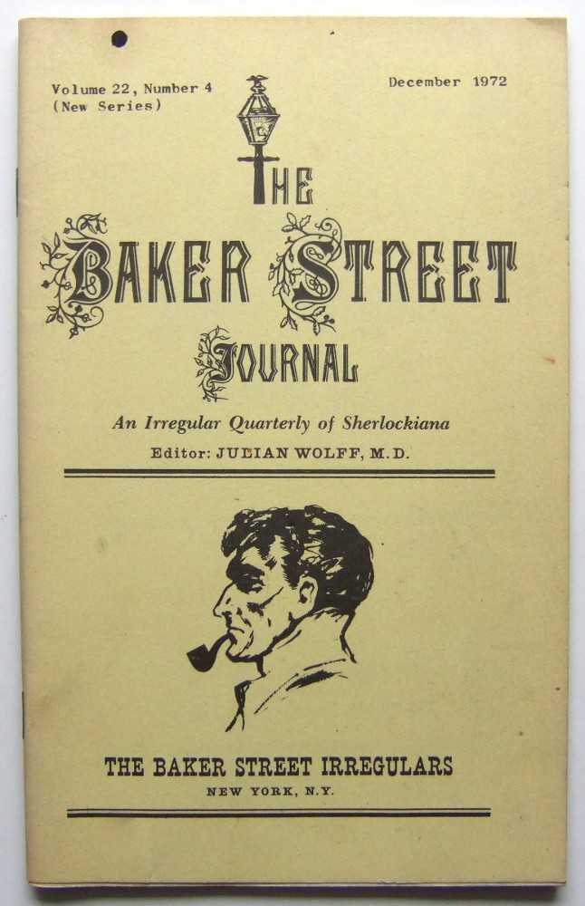 Image for The Baker Street Journal: An Irregular Quarterly of Sherlockiana (December, 1972, New Series, Volume 22, Number 4)