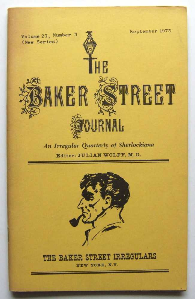 Image for The Baker Street Journal: An Irregular Quarterly of Sherlockiana (September, 1973, New Series, Volume 23, Number 3)