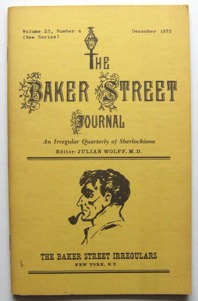 Image for The Baker Street Journal: An Irregular Quarterly of Sherlockiana (December, 1973, New Series, Volume 23, Number 4)