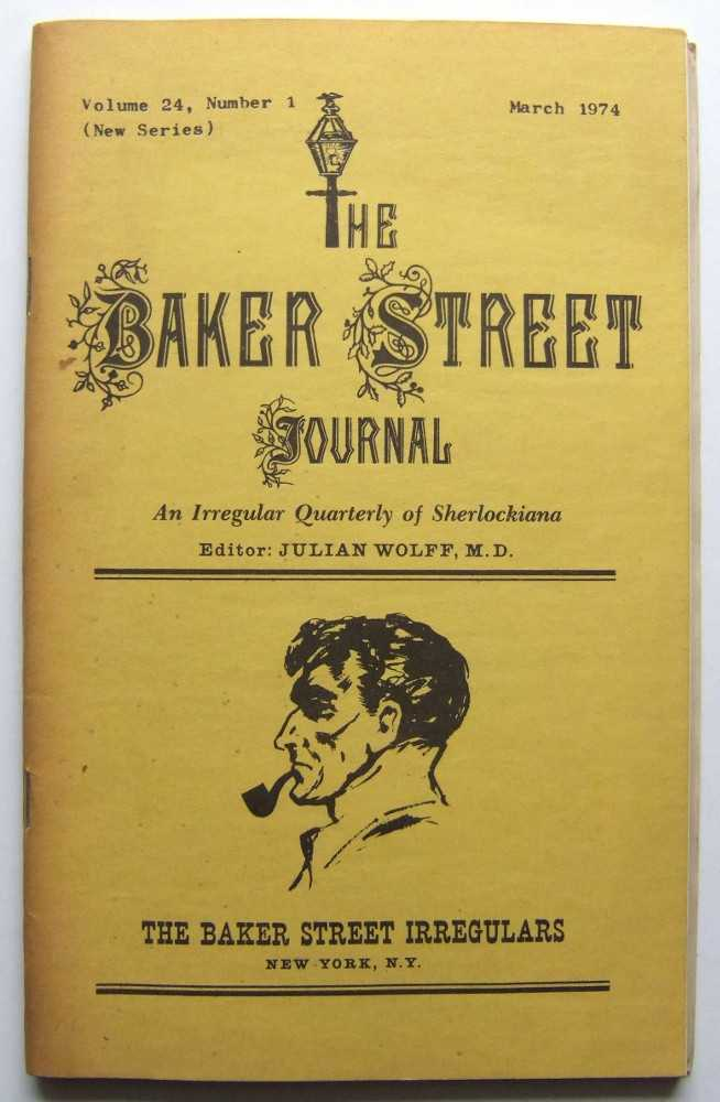 Image for The Baker Street Journal: An Irregular Quarterly of Sherlockiana (March, 1974, New Series, Volume 24, Number 1)