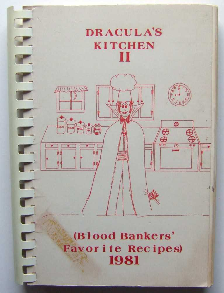 Image for Dracula's Kitchen II: Blood Banker' Favorite Recipes (Community / Regional Cookbook, Central Kentucky Blood Center, Lexington, Kentucky)