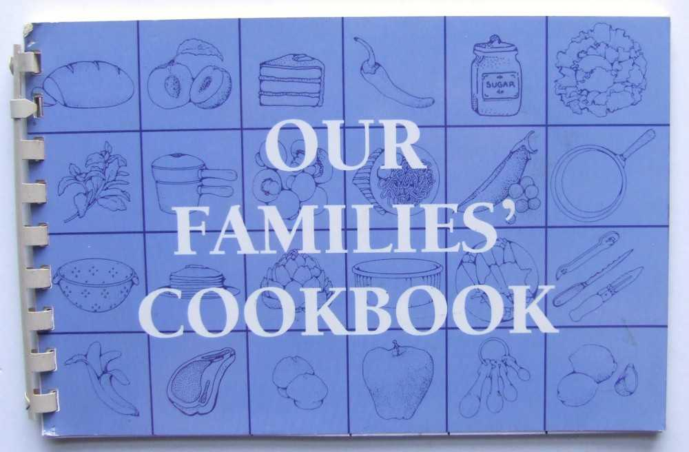 Image for Our Families' Cookbook: Favorite Recipes From the Families of Chickpeas Childcare Center (Community / Regional Cookbook, Brooklyn, NY 1993)