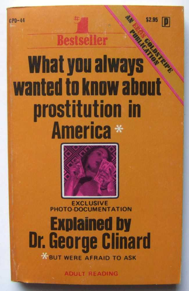 Image for What You Always Wanted to Know About Prostitution in America But Were Afraid to Ask