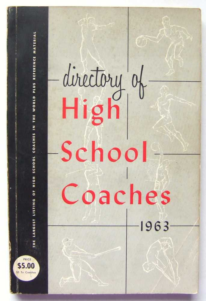 Image for The National Directory of High School Coaches, 1963