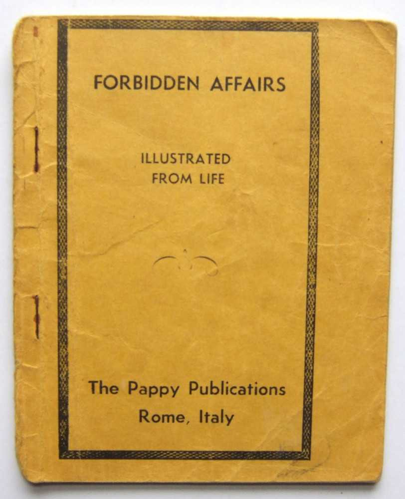 Image for Forbidden Affairs, Illustrated From Life