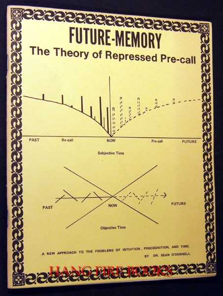 Image for Future-Memory: The Theory of Advanced Pre-Call