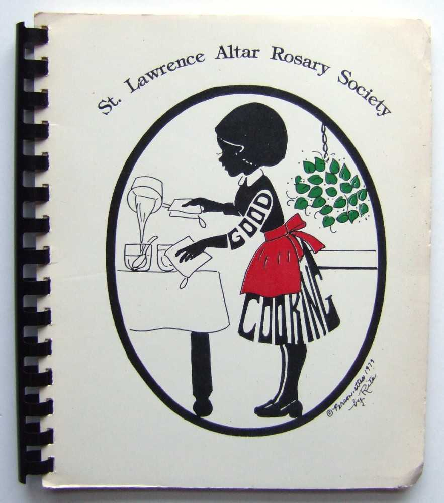 Image for St. Lawrence Altar Rosary Society Cookbook (Community / Regional Cookbook)