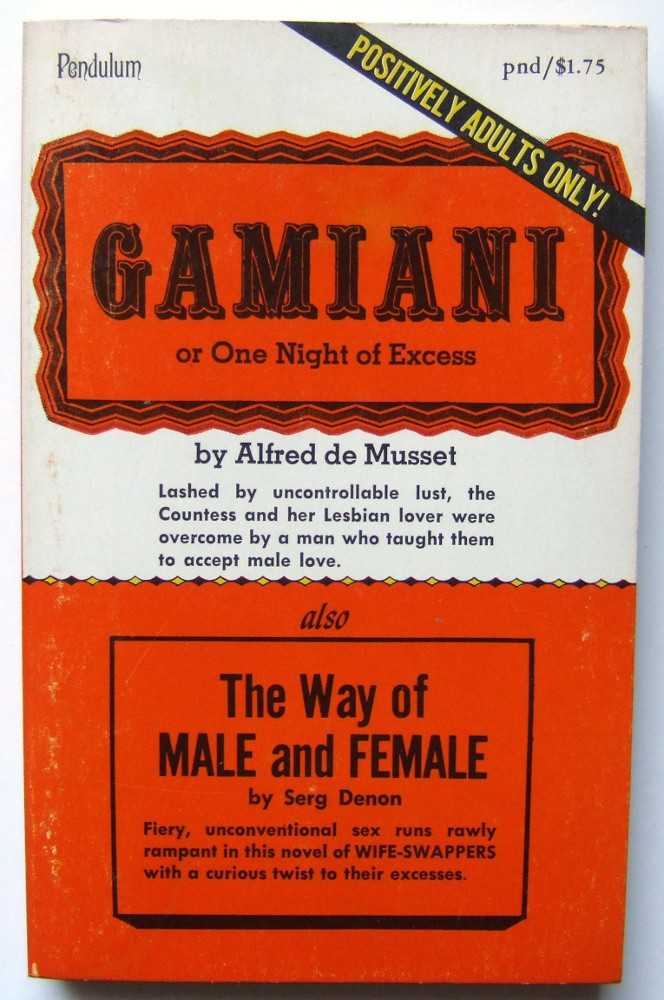 Image for Gamiani or One Night of Excess; also The Way of Male and Female