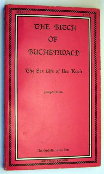 Image for The Bitch of Buchenwald: The Sex Life of Ilse Koch