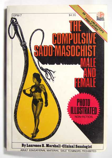 Image for The Compulsive Sado-Masochist: Male and Female