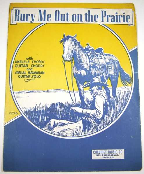 Image for Bury Me Out on the Prairie [Sheet Music]