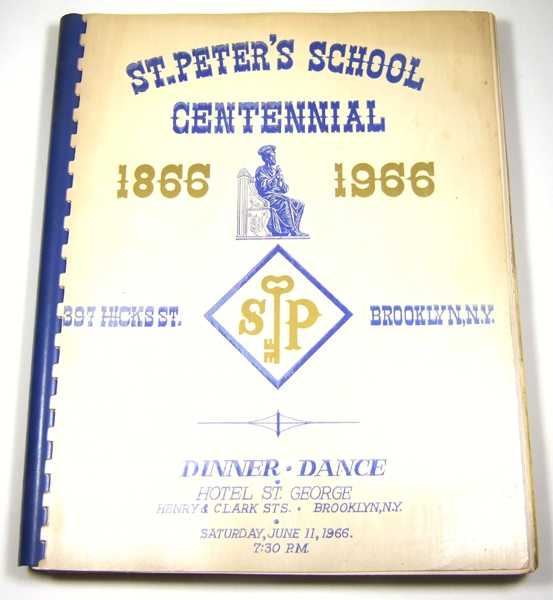Image for St. Peter's School Centennial, 1866-1966: Dinner, Dance (Brooklyn, NY, Hotel St. George, June 11, 1966)