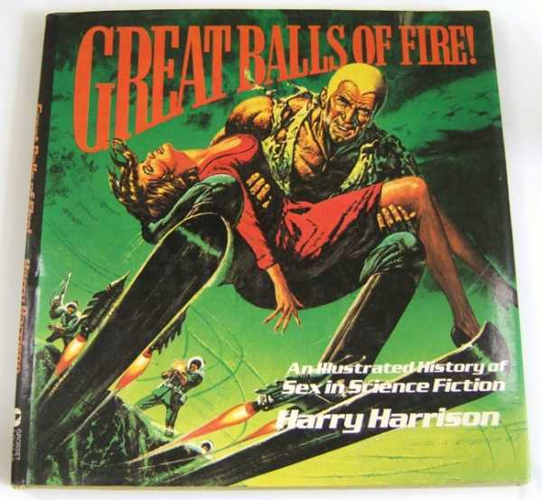 Image for Great Balls of Fire: An Illustrated History of Sex in Science Fiction