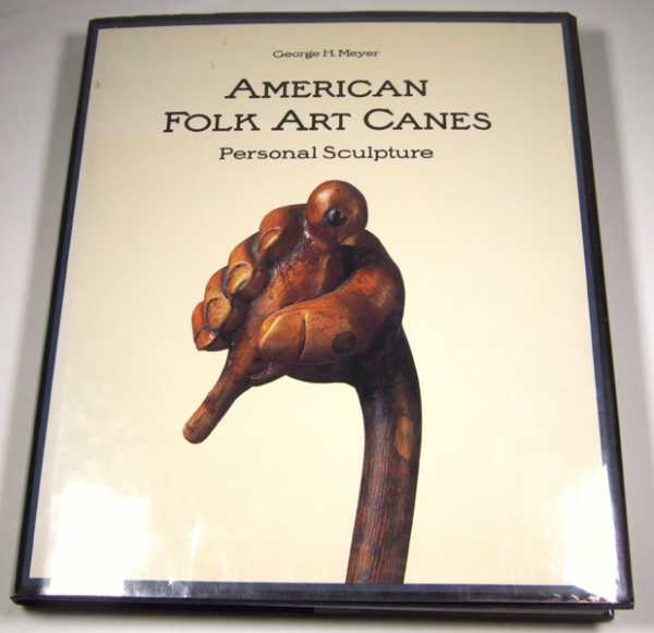 Image for American Folk Art Canes: Personal Sculpture