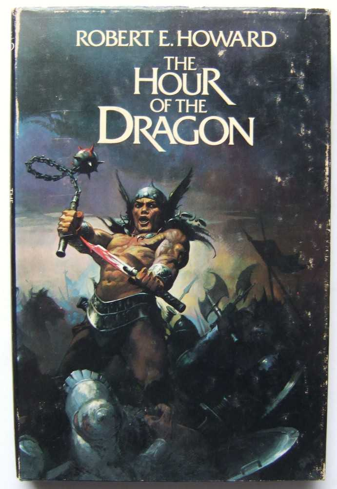 Image for The Hour of the Dragon (Conan The Barbarian, The Authorized Edition)