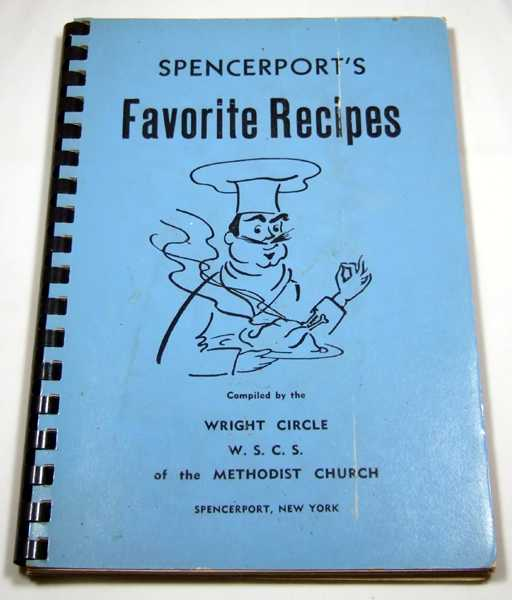 Image for Spencerport's Favorite Recipes, Wright Circle WSCS of the Methodist Church  (Spencerport, New York Community / Regional Cookbook)