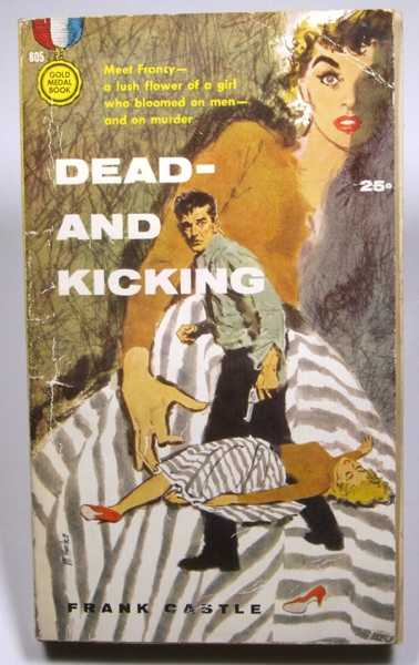 Image for Dead--and Kicking