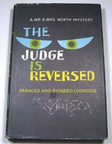 Image for The Judge is Reversed: A Mr. and Mrs. North Mystery