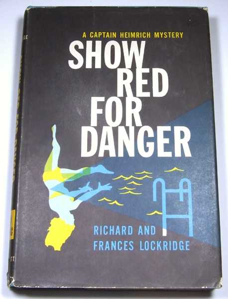 Image for Show Red For Danger: A Captain Heimrich Mystery
