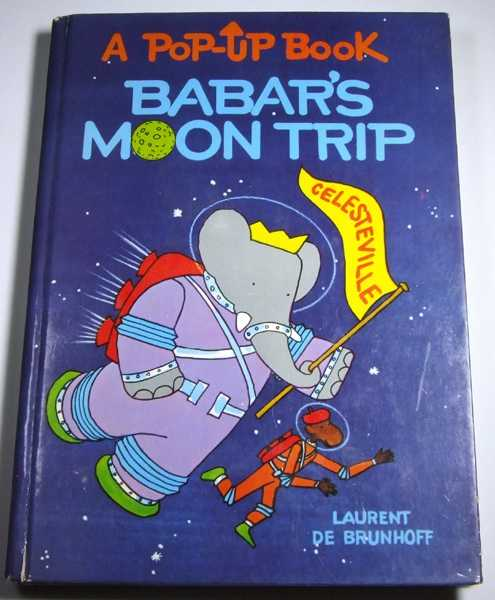 Image for Babar's Moon Trip: A Pop-up Book