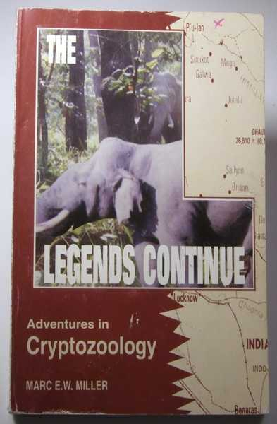 Image for The Legends Continue: Adventures in Cryptozoology