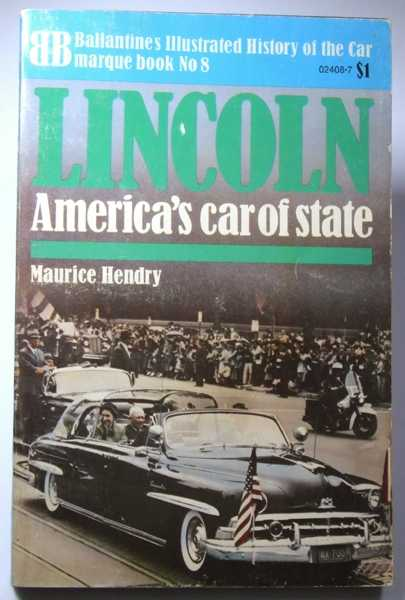 Image for Lincoln: America's Car of State (Ballantine Illustrated History of the Car, Marquee Book No. 8)