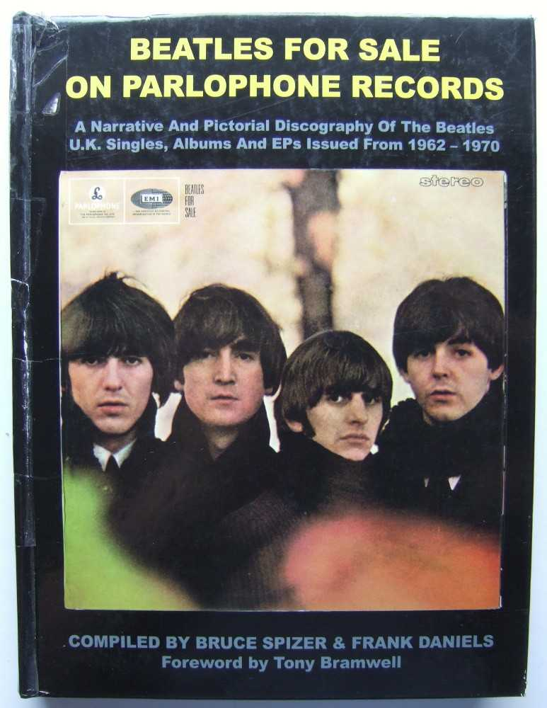 Image for Beatles For Sale on Parlophone Records: A Narrative and Pictorial Discography of the Beatles U.K. Singles, Albums and Eps Issued from 19621970