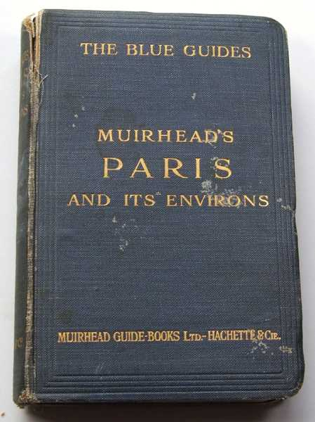Image for Muirhead's Paris and Its Environs, 1922 (The Blue Guides)