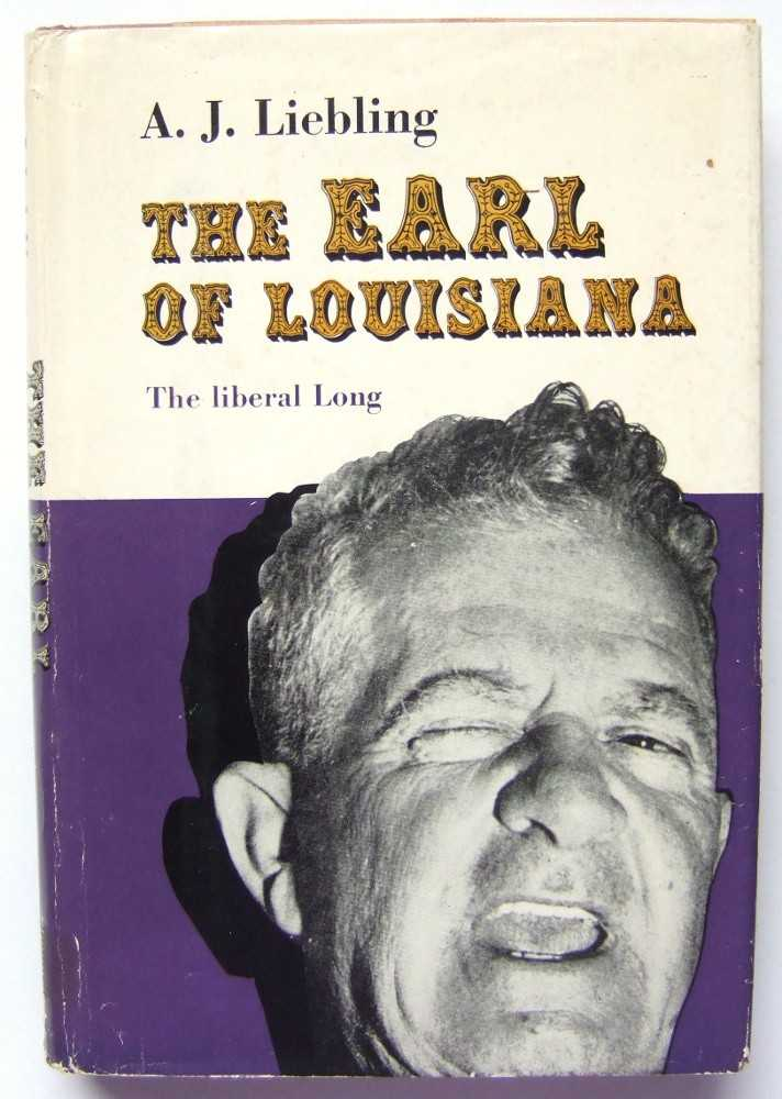 Image for The Earl of Louisiana: The Liberal Long