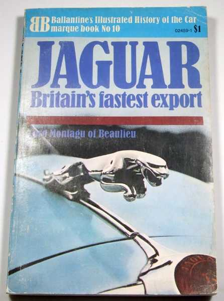 Image for Jaguar: Britain's Fastest Export (Ballantine Illustrated History of the Car, Marquee Book No. 10)