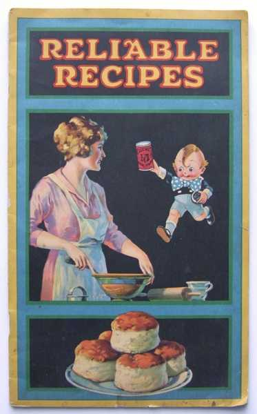 Image for Reliable Recipes from Calumnet Baking Powder (Promotional Cook Book)