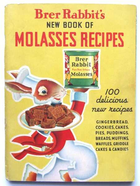 Image for Brer Rabbit's New Book of Molasses Recipes: 100 Delicious New Recipes