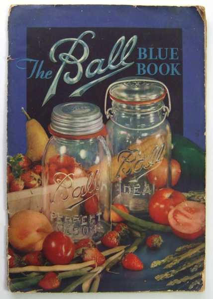 Image for The Ball Blue Book of Canning and Preserving Recipes, Edition Q (Promotional Cook Book)