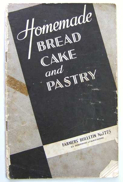 Image for Homemade Bread Cake and Pastry: Farmers' Bulletin No. 1775