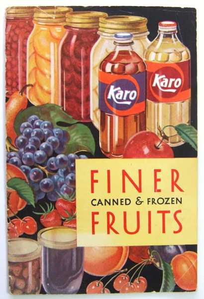 Image for Finer Canned & Frozen Fruits - Karo (Promotional Cook Book)