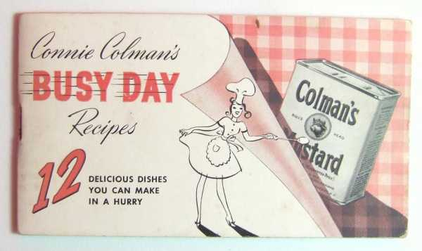 Image for Connie Colman's Busy Day Recipes: 12 Dishes You Can Make in a Hurry(Colman's Mustard Promotional Cook Book)