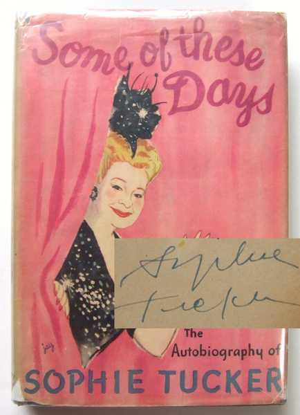 Image for Some of the Days: The Autobiography of Sophie Tucker