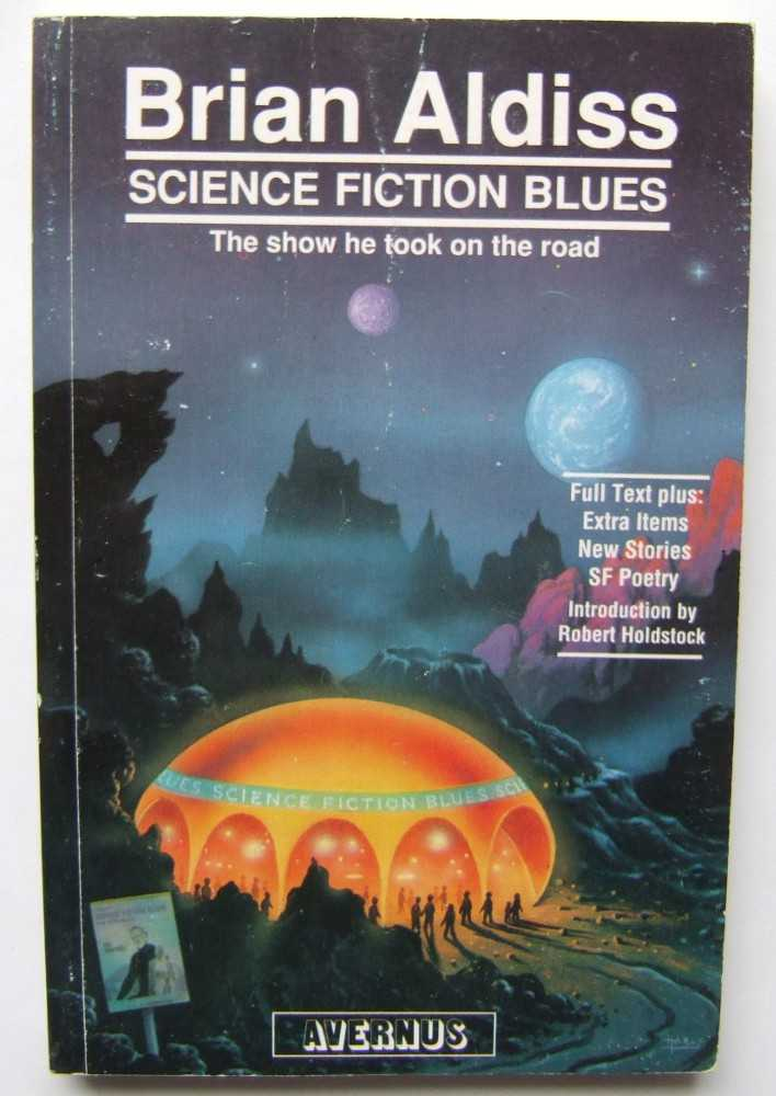 Image for Science Fiction Blues: The Show He Took on the Road