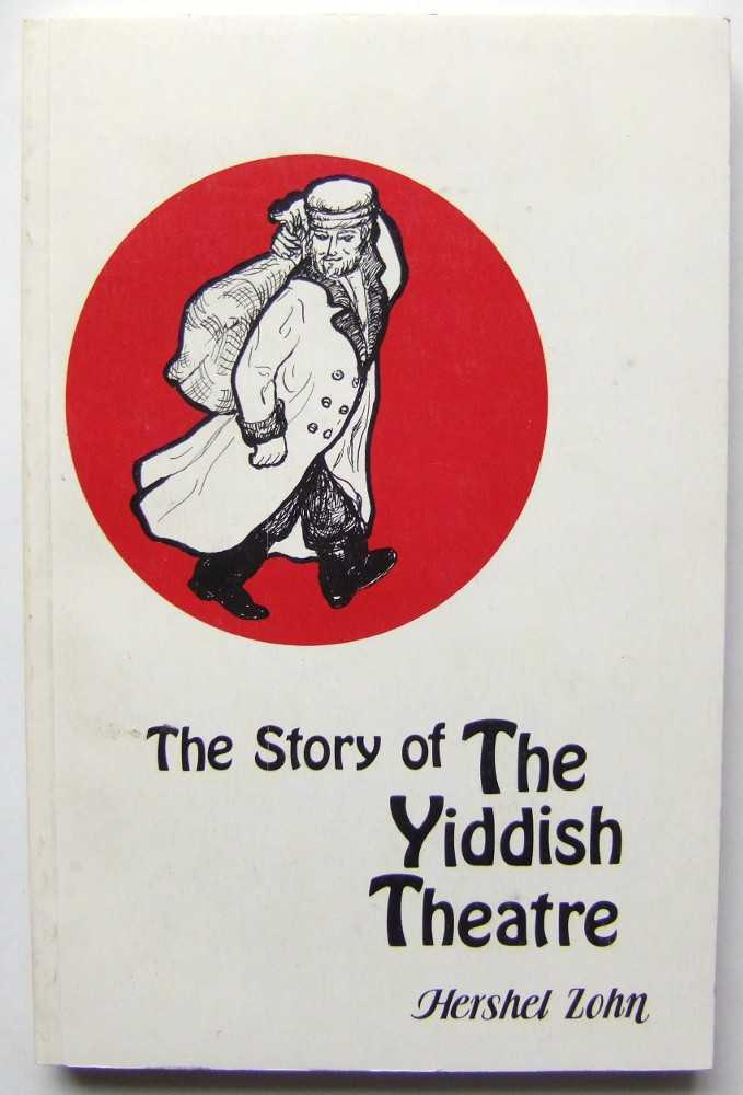 Image for The Story of the Yiddish Theatre