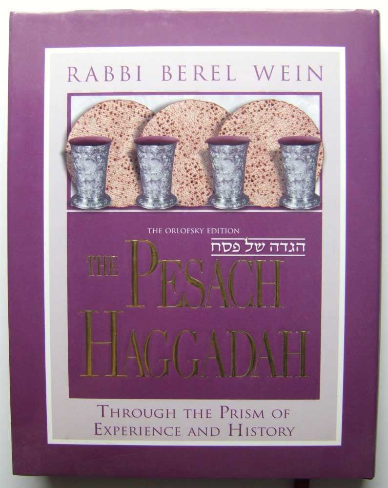 Image for The Pesach Haggadah: Through the Prism of Experience and History: The Orlofsky Edition (Multilingual Edition)