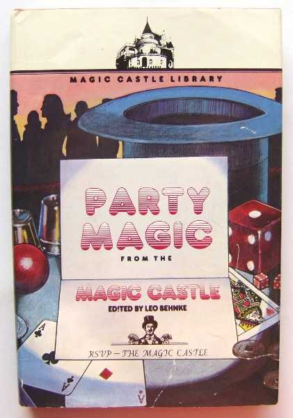 Image for Party Magic From the Magic Castle (Magic Castle Library)
