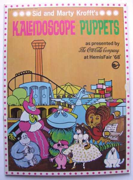 Image for Sid and Marty Krofft's Kaleidoscope Puppets as Presented by The Coca-Cola Company at HemisFair 1968