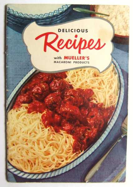 Image for Delicious Recipes with Mueller's Macaroni Products (Promotional Cook Book)