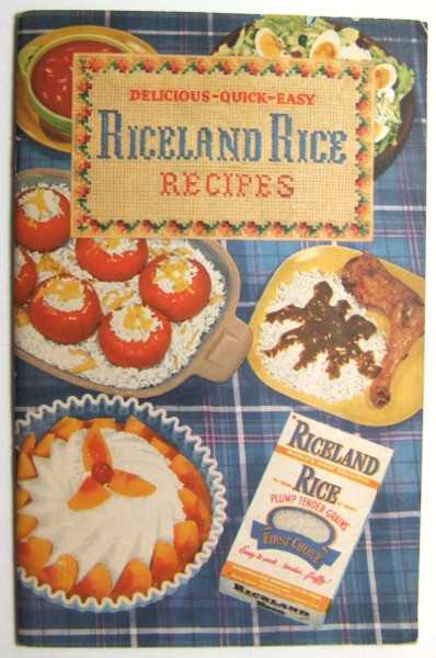 Image for Delicious, Quick, Easy Riceland Rice Recipes (Promotional Cook Book)