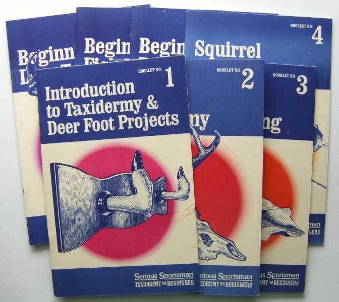 Image for Taxidermy for Beginners: Booklets 1-7 (Serious Sportsman)