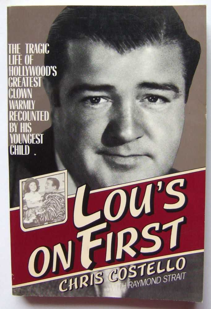 Image for Lou's on First: The Tragic Life of Hollywood's Greatest Clown Warmly Recounted by his Youngest Child